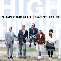 High Fidelity - Banjo Player's Blues