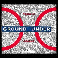 Boulard / Boulard / Huby - There Is Ground Under Ground