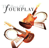Fourplay - Best Of Fourplay (2020 Remastered) [180 Gram]