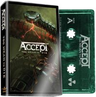 Accept - Too Mean To Die [Limited Edition Green Cassette]