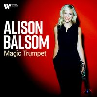 Alison Balsom - Magic Trumpet [Best Of] (Dig)
