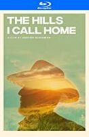 Hills I Call Home - The Hills I Call Home