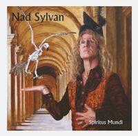 Nad Sylvan - Nad Sylvan: Spiritus Mundi [Limited Edition] [Digipak] (Ger)