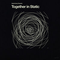 Daniel Avery - Together In Static