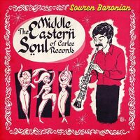 Souren Baronian - Middle Eastern Soul Of Carlee Records
