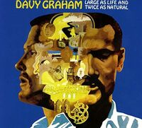 Davy Graham - Large As Life And Twice As Natural