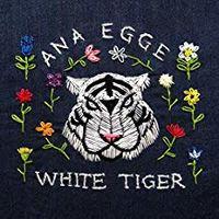 Ana Egge - White Tiger [LP]