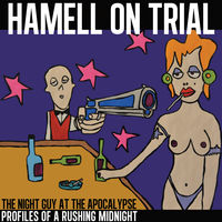 Hamell On Trial - Night Guy At The Apocalypse Profiles Of A Rushing