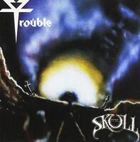 Trouble - Skull