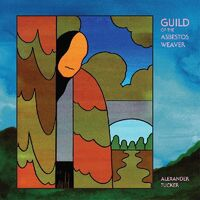 Alexander Tucker - Guild Of The Asbestos Weaver (Gate) [Download Included]