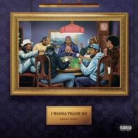Snoop Dogg - I Wanna Thank Me [RSD Drops Oct 2020]