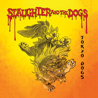 Slaughter & The Dogs - Tokyo Dogs (Red) (Ylw)