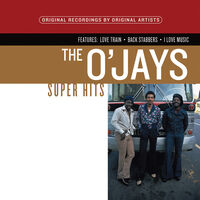 Ojays - The O'Jays Greatest Hits