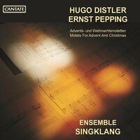 Distler / Ensemble Singklang - Advents / Und Weihnachtsmotette