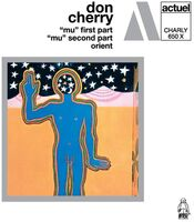 Don Cherry - Mu First Part / Mu Second Part / Orient