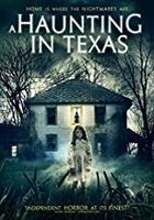 Haunting in Texas, a DVD - A Haunting In Texas