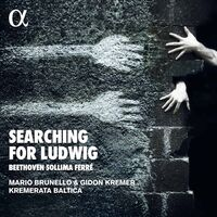 Beethoven / Kremer / Brunello - Searching For Ludwig