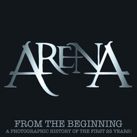 Arena - From The Beginning: Photographic History Of First