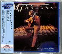 Michael Johnson - You Can Call Me Blue [Reissue] (Jpn)