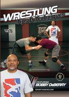 Wrestling Tips & Techniques (Bobby Deberry) - Wrestling Tips And Techniques (Bobby Deberry)