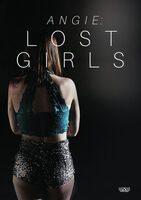 Angie: Lost Girls - Angie: Lost Girls