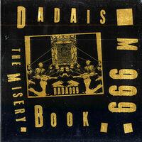 Dadaism 999 - Misery Book