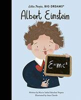 Vegara, Maria Isabel Sanchez - Albert Einstein: Little People, Big Dreams