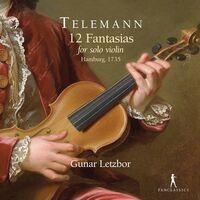 Telemann / Letzbor - 12 Fantasias For Solo Violin