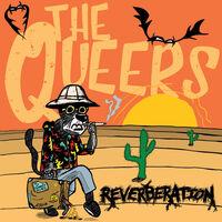 Queers - Reverberation [Colored Vinyl]