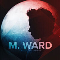 M. Ward - Wasteland Companion