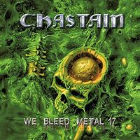 Chastain - We Bleed Metal 17 (Uk)