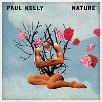 Paul Kelly - Nature [LP]