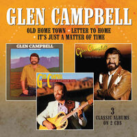 Glen Campbell - Old Home Town / Letter To Home / It's Just A (Uk)