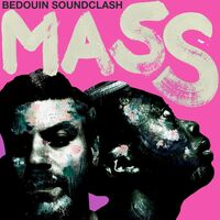 Bedouin Soundclash - Mass [LP]
