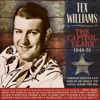 Tex Williams - Capitol Years 1946-51