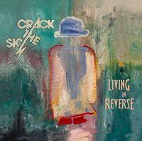 Crack The Sky - Crackology/living In Reverse