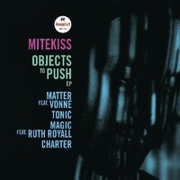 Mitekiss - Objects To Push (Uk)