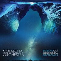 Konvicka / Cotatcha Orchestra - Bigbandova Elektronika