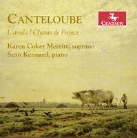 Canteloube / Merritt / Kennard - L'arada / Chants de France