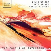 Lewis Wright - Colour of Intention