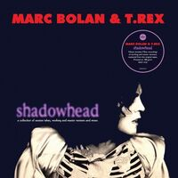 Marc Bolan / T Rex - Shadowhead [180-Gram Black Vinyl]