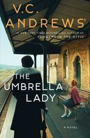Andrews, Vc - The Umbrella Lady: A Novel: The Umbrella series