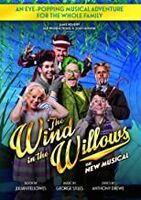 Wind in Willows - The Wind in the Willows: The New Musical
