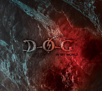 D.O.G. - In My World (Uk)