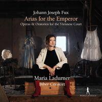 Fux / Ladurner / Biber Consort - Arias For The Emperor