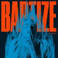 Atreyu - Baptize [Limited 140-Gram Cardinal Red Colored Vinyl] [Import]