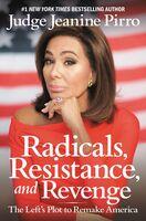 Jeanine Pirro - Radicals Resistance And Revenge (Ppbk)