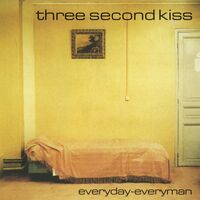 Three Second Kiss - Everyday-Everyman (Uk)