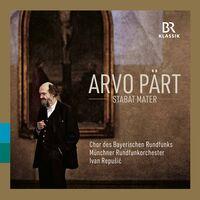 Part / Chor Des Bayerischen Rundfunks - Stabat Mater