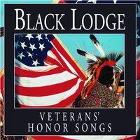 Black Lodge Singers - Veterans' Honor Songs